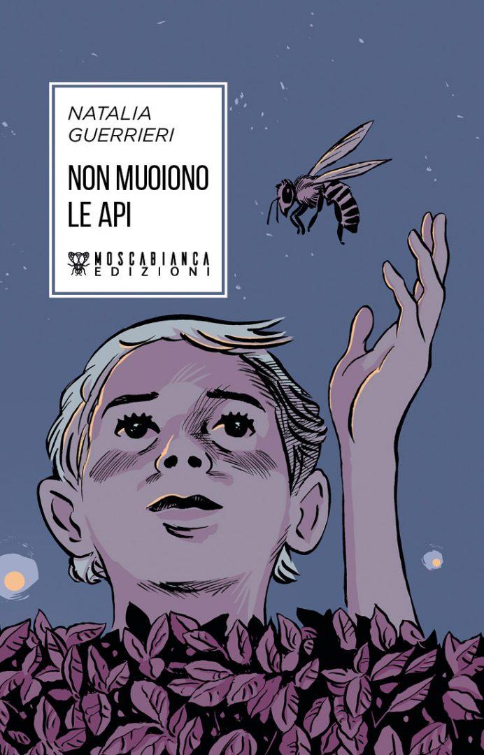 Non muoiono le api, Natalia Guerrieri